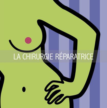 LA CHIRURGIE RÉPARATRICE